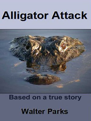 cover image of Alligator Attack!