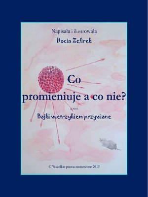 cover image of Co promieniuje a co nie?