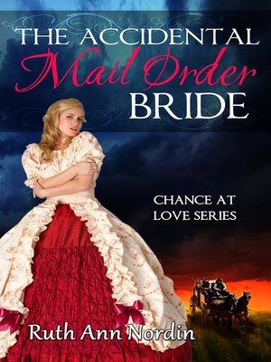 cover image of The Accidental Mail Order Bride