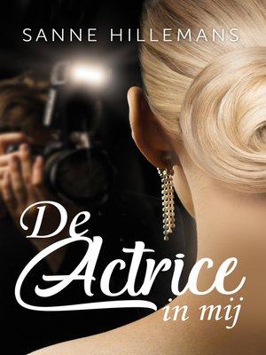 cover image of De actrice in mij