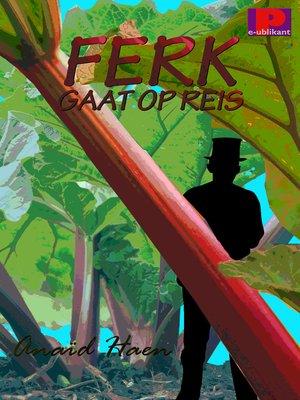 cover image of Ferk gaat op reis