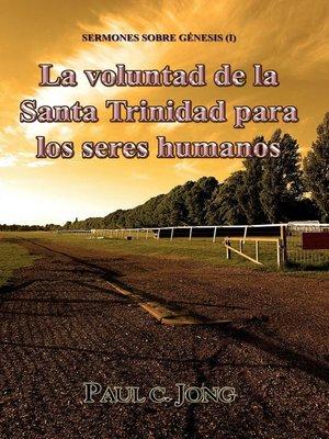 cover image of Sermones sobre Génesis (I)--La voluntad de la Santa Trinidad para los seres humanos