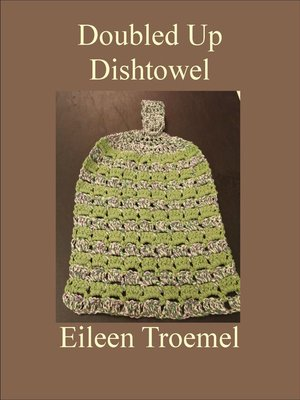 cover image of Doubled Up Dishtowel