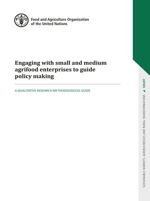 cover image of Engaging with Small and Medium Agrifood Enterprises to Guide Policy Making