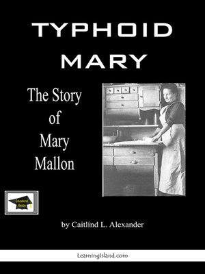 cover image of Typhoid Mary, the Story of Mary Mallon