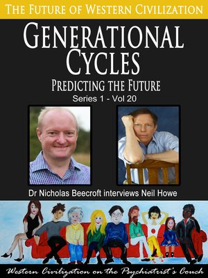 cover image of Generational Cycles-Predicting the Future (The Future of Western Civilization Series 1)