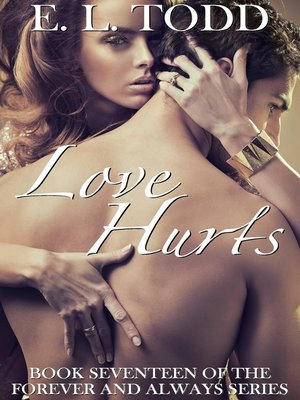 cover image of Love Hurts (Forever and Always #17)
