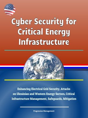 cover image of Cyber Security for Critical Energy Infrastructure