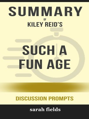 cover image of Summary of Such a Fun Age by Kiley Reid (Discussion Prompts)