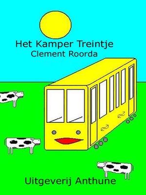 cover image of Het Kamper Treintje
