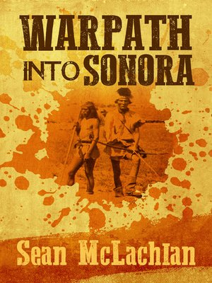 cover image of Warpath into Sonora