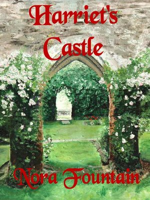 cover image of Harriet's Castle