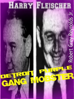 cover image of Harry Fleischer Detroit Purple Gang Mobster