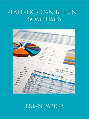 cover image of Statistics can be Fun