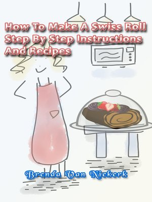 cover image of How to Make a Swiss Roll