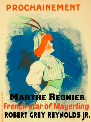 cover image of Marthe Regnier French Star of Mayerling