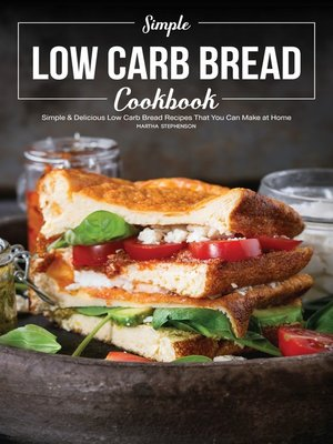 cover image of Simple Low Carb Bread Cookbook