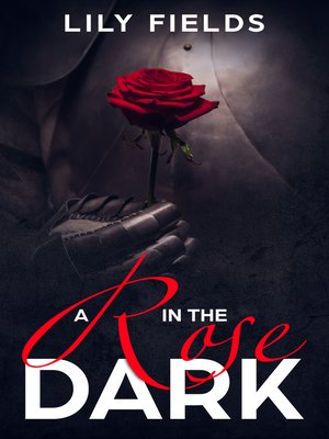 cover image of A Rose in the Dark