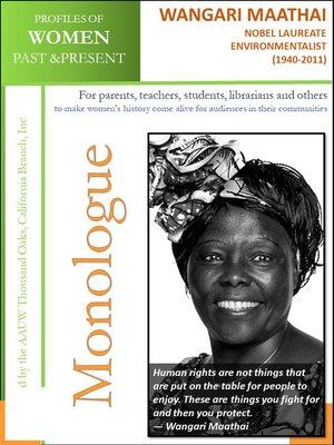 cover image of Profiles of Women Past & Present – Wangari Maathai, Nobel Laureate Environmentalist (1940--2011)