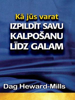 cover image of Kā jūs varat izpildīt savu kalpošanu līdz galam