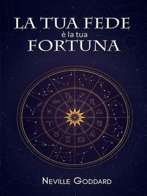 cover image of La tua Fede è la tua Fortuna