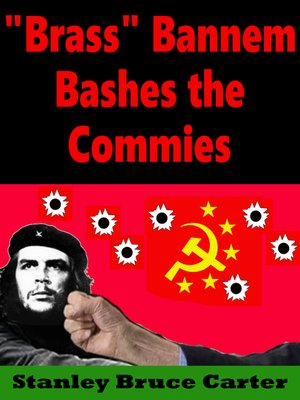 "cover image of ""Brass"" Bannem Bashes the Commies"