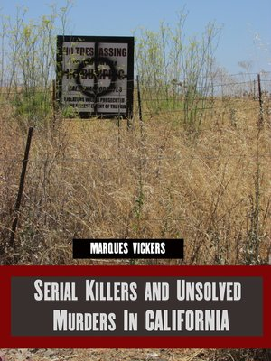 cover image of Serial Killers and Unsolved Murders in California