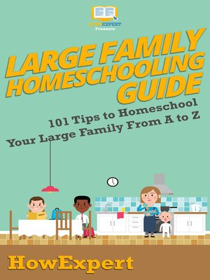 cover image of Large Family Homeschooling Guide