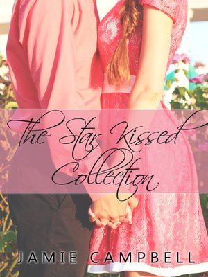cover image of The Star Kissed Collection