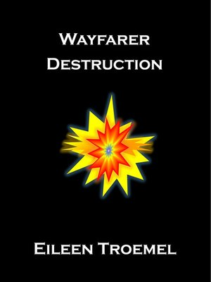 cover image of Wayfarer Destruction