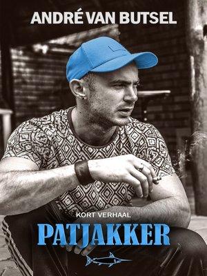 cover image of Patjakker