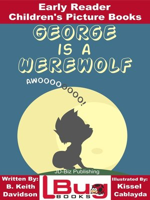 cover image of George is a Werewolf
