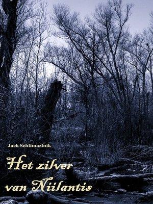 cover image of Het zilver van Niilantis