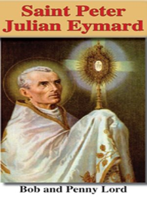 cover image of Saint Peter Julian Eymard