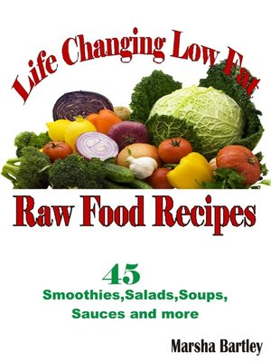 cover image of Life Changing Low Fat Raw Food Recipes
