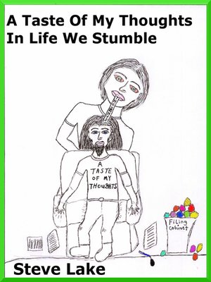 cover image of A Taste of My Thoughts In Life We Stumble