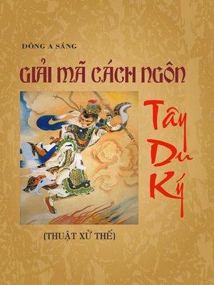 cover image of Giải mã cách ngôn Tây du ký (Thuật xử thế)