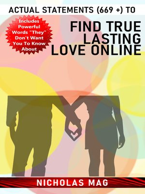 cover image of Actual Statements (669 +) to Find True Lasting Love Online