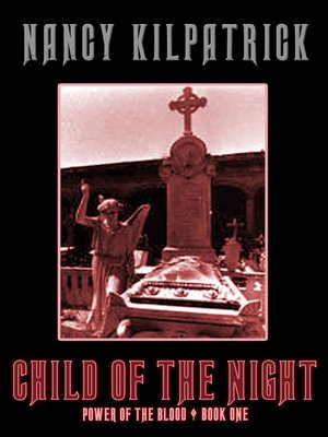 cover image of Child of the Night