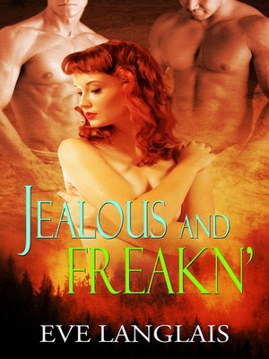cover image of Jealous and Freakn'
