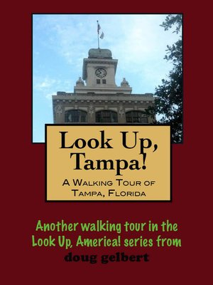 cover image of A Walking Tour of Tampa, Florida