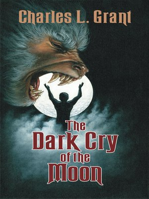 cover image of The Dark Cry of the Moon
