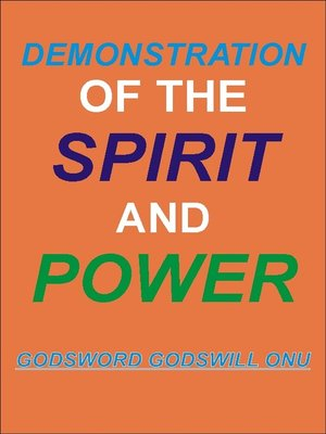 cover image of Demonstration of the Spirit and Power