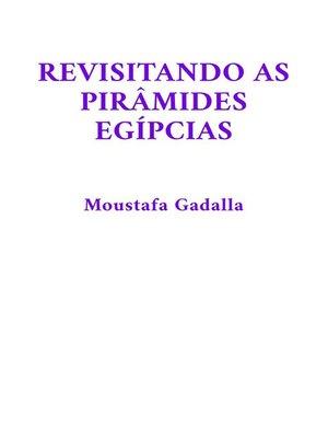 cover image of Revisitando as Pirâmides Egípcias