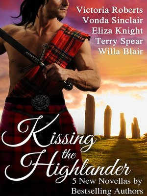 cover image of Kissing the Highlander