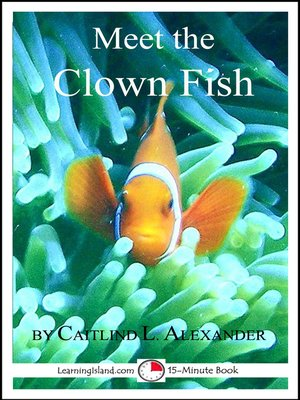 cover image of Meet the Clown Fish