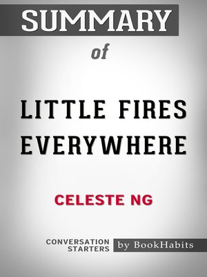 cover image of Summary of Little Fires Everywhere by Celeste Ng / Conversation Starters