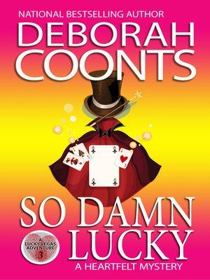 cover image of So Damn Lucky