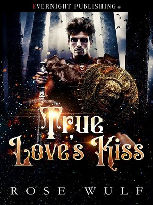 cover image of True Love's Kiss