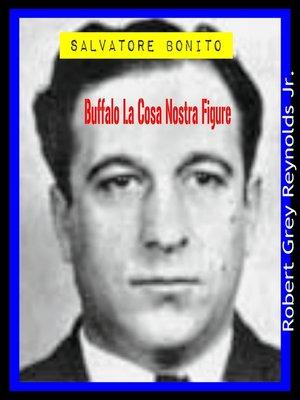 cover image of Salvatore Bonito Buffalo La Cosa Nostra Figure